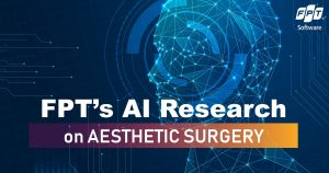 FPT's research on AI application for aesthetic surgery published on IntechOpen